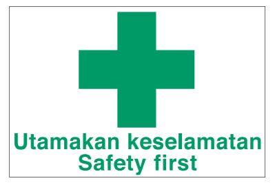 Safe Procedure and First Aid Signs - Safety First